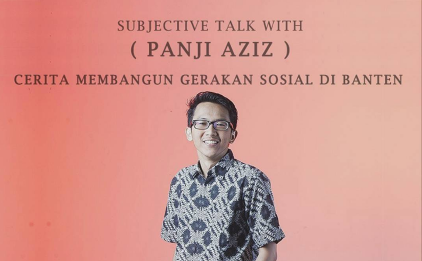 Subjective Talk Panji Aziz