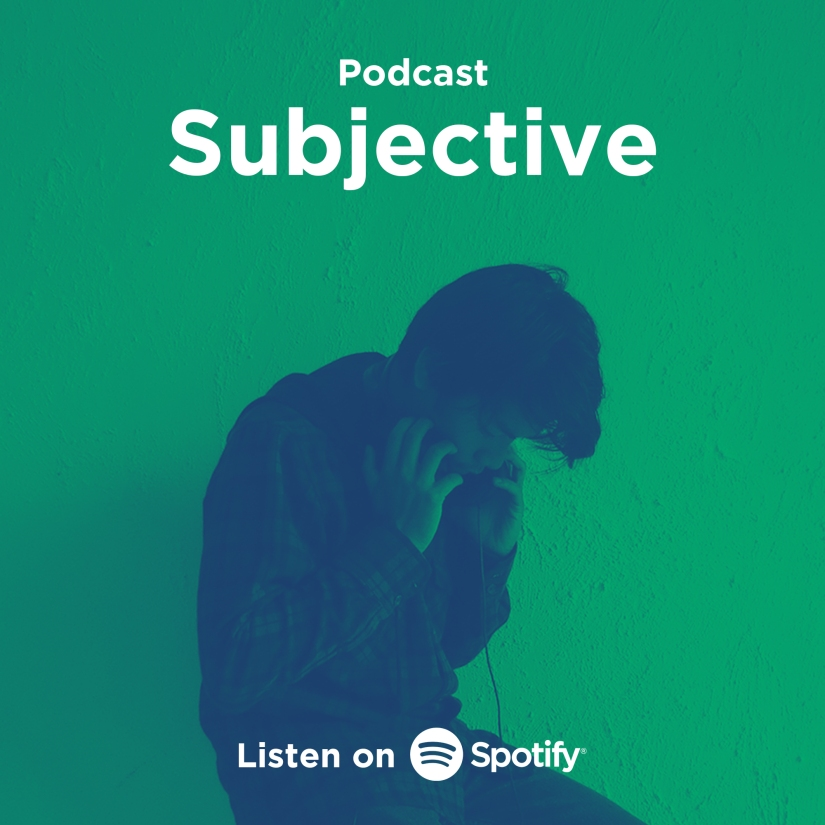 Podcast Subjective Now On Spotify