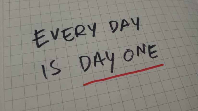 Every Day Is A Day One